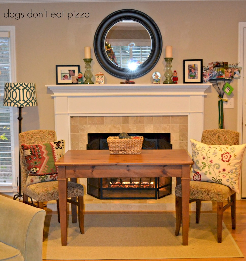 table by fireplace - 2013 holiday - Dogs Don't Eat Pizza