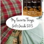 I'm making your gift-giving easier: My Favorite Things - Gift Guide - dogsdonteatpizza.com
