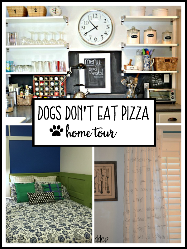 Home Tour - dogsdonteatpizza.com