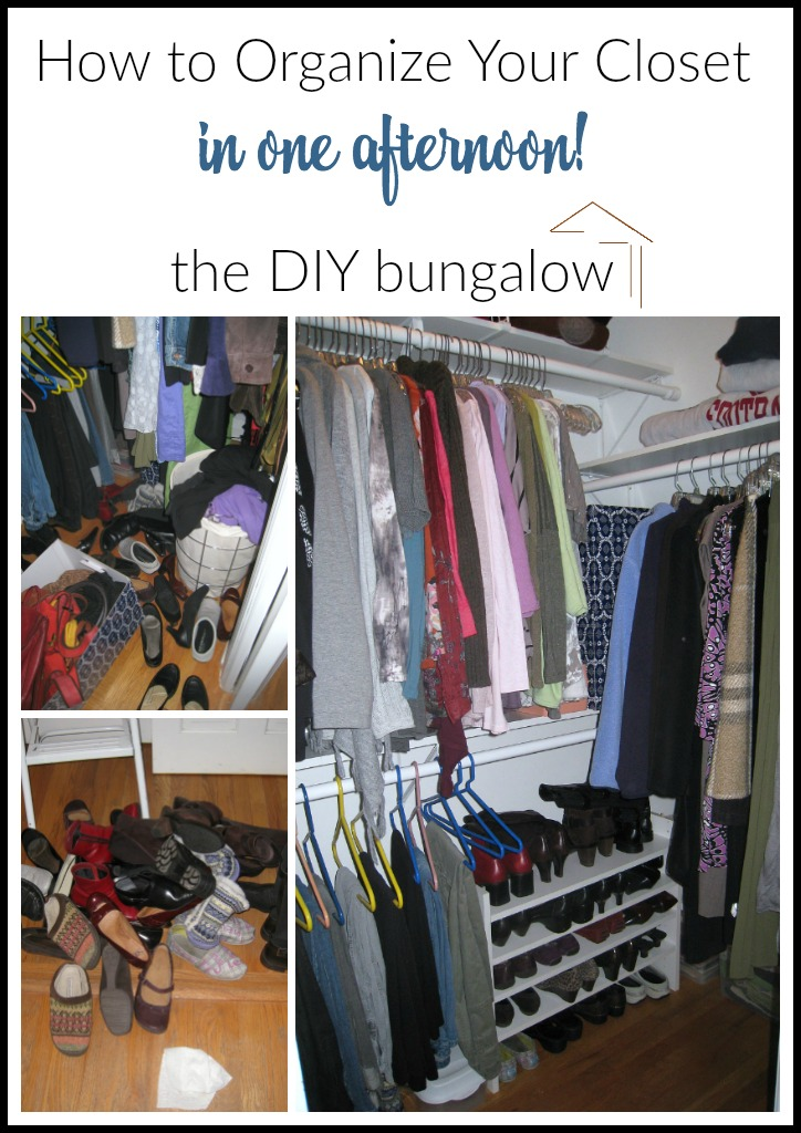 How to get an organized closet in one afternoon - theDIYbungalow.com