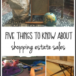 Five Things to Know About Shopping Estate Sales