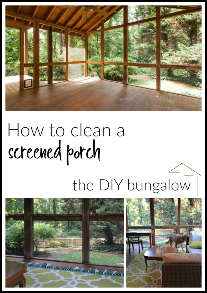 How to clean a screened porch in five easy steps - thediybungalow.com