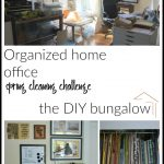 Organized Home Office - Spring Cleaning Challenge