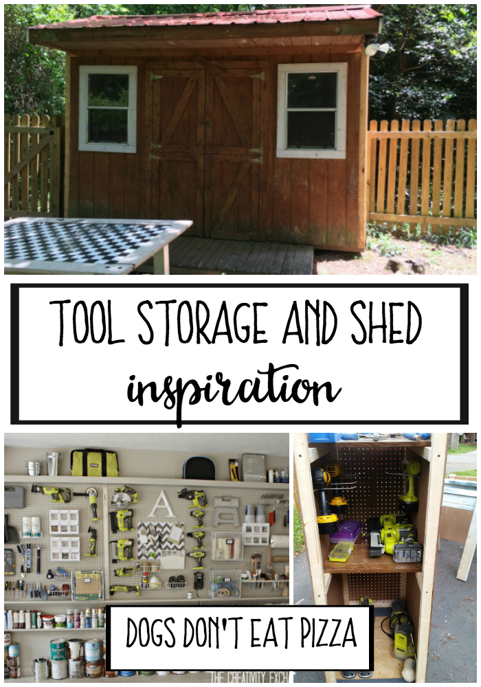 Tool Storage and Shed Inspiration - Dogs Don't Eat Pizza