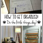 Get Organized: Do the Little Things Day