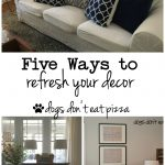 Five Ways to Refresh Your Decor