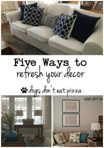 Five ways to refresh your decor - thediybungalow.com