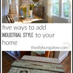 Five Ways to Add Industrial Style to Your Home