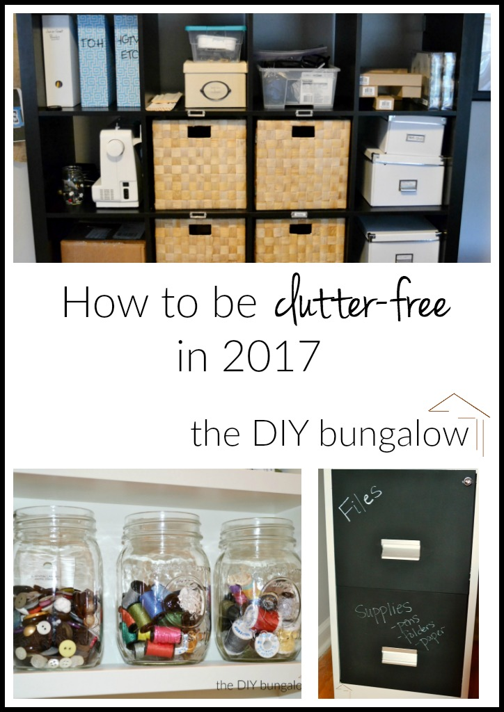 How to be clutter-free in 2017 - thediybungalow.com