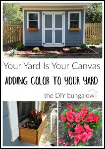 Your Yard Is Your Canvas - Adding Color to Your Yard - thediybungalow.com