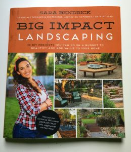 Review of Big Impact Landscaping by Sara Bendrick - a landscaping book for DIY beginners and experts - thediybungalow.com